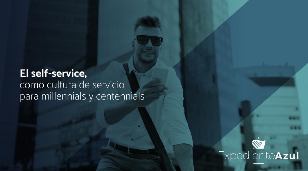 El self-service como cultura de servicio para millennials y centennials